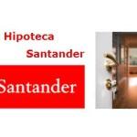 Nace la Nueva Hipoteca Santander a Euribor + 1,99%
