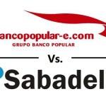 Sabadell vs. Bancopopular-e.com: sin comisiones y con la devolución de una parte de los recibos