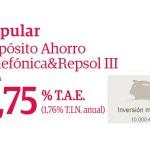 Depósito Ahorro Telefónica & Repsol III Popular: ¡3,50 % desde 10.000 €!