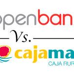 Comparativa de cuentas corrientes: Openbank vs. Cajamar
