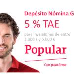 Depósito Nómina Gasol: un 5 % TAE para el nuevo plazo fijo de Popular