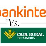 Comparativa de cuentas remuneradas: Bankinter vs. Caja Rural Zamora