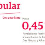 Popular lanza el Depósito Ahorro Gas Natural & Allianz al 0,45 % TAE