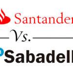 Comparativa de hipotecas variables: Santander vs. Sabadell