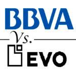 Comparativa cuentas sin comisiones: BBVA vs. Evo Banco