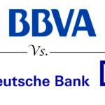 Comparativa cuentas corrientes: BBVA vs. Deutsche Bank