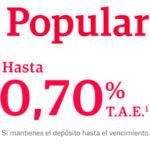 Banco Popular lanza un depósito que permite conseguir hasta el 0,70 % TAE