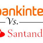 Comparativa cuentas remuneradas: Bankinter vs. Santander