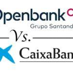Openbank vs CaixaBank: ¿qué cuenta con regalo es mejor?