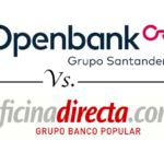 Comparativa de hipotecas online: Openbank vs. Oficinadirecta.com