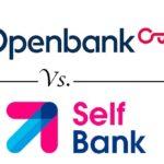 Comparativa de cuentas corrientes: Openbank vs. Selfbank
