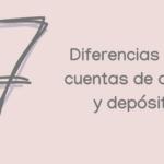 Jugamos a buscar las 7 diferencias entre cuenta de ahorro y depósito