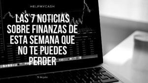 las 7 noticias más destacadas de finanzas