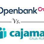 Comparativa de hipotecas para cambiar de banco: Openbank vs. Cajamar